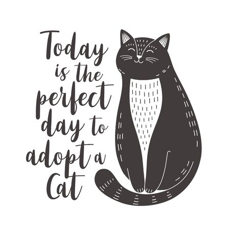 Cat adoption poster. Cute black and white cat with quote. Vector illustration