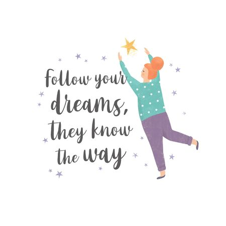 Follow your dreams, they know the way. Illustration of a woman and stars with inspirational quote. Motivational quote design 写真素材