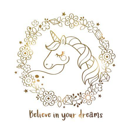 Cute magical unicorn in a flower wreath with inscription