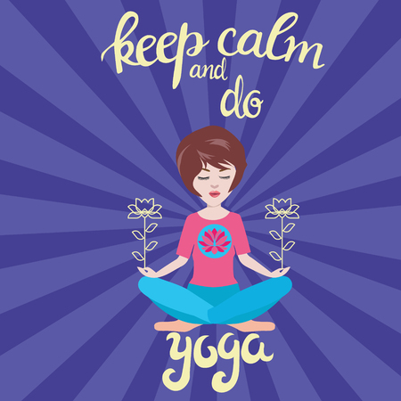 Yoga and meditation concept background with text keep calm and do yoga. Illustration with vector pretty girl meditates in the yoga lotus position calm pose balance and harmony.