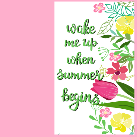 Wake me up when summer begins. Decorative Hand drawn lettering. Ilustrace