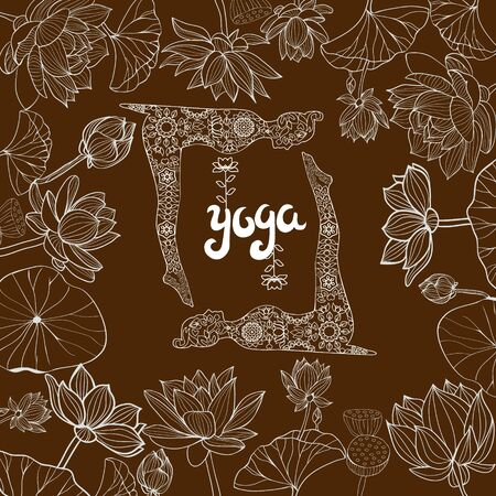 Vector hand drawn floral frame of Lotuses flowers and llustration with Yoga Poses. Yoga and meditation concept background with text yoga.