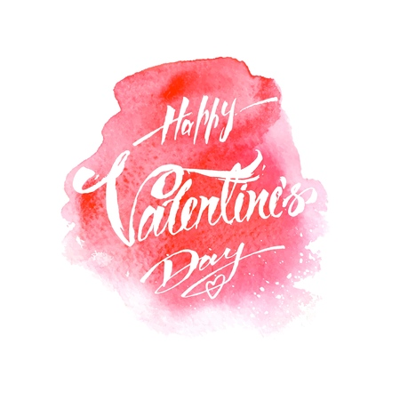 Happy Valentines Day greeting card design with hand drawn watercolor background and calligraphy text. Isolated vector illustration for 14 february celebration.