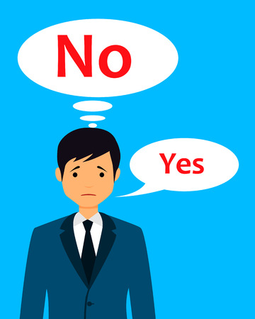 say: Cannot reject. Businessman wants to say no but says yes. Vector illustration
