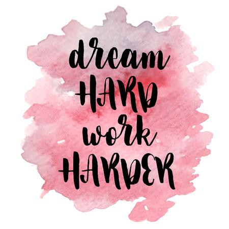 eslogan: Citar Dream hard work harder.