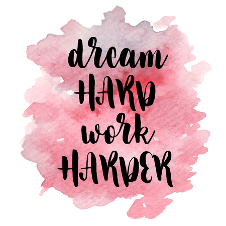 Quote Dream hard werken harder. Stock Illustratie