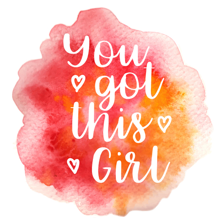 Quote You got this girl. Vector illustration Ilustração