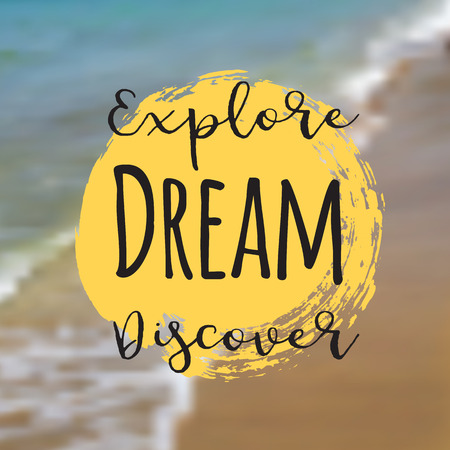 Explore dream discover. Beautiful Seaside View Poster. Vector background with Typography. Illusztráció