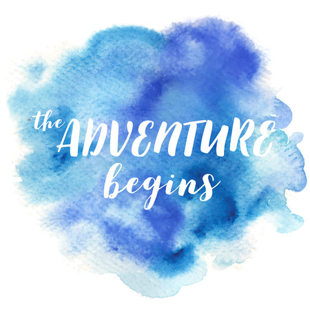 Hand drawn vivid illustration stylized as a watercolor spot augmented with sketchy wild flowers and a motivational inscription. Inspiration, travel, lifestyle themes, design element. Vetores