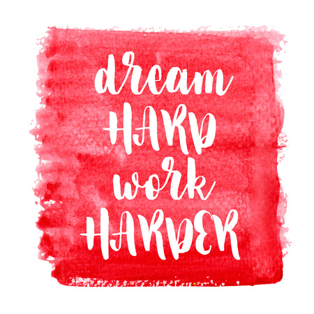 Dream hard work harder. Inspiring Creative Motivation Quote Poster Template. Vector Typography Banner Design Concept On Grunge Texture Rough Background. Vector illustration Imagens - 124991815