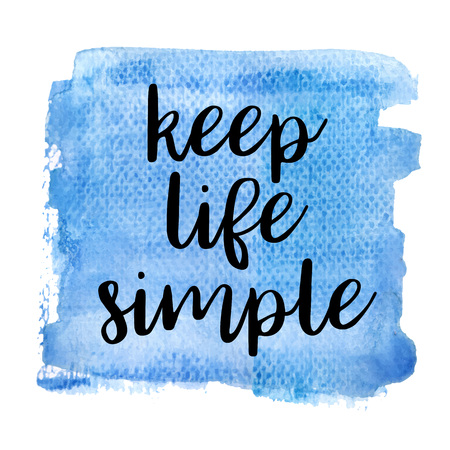 Keep life simple. Inspiring Creative Motivation Quote Poster Template. Vector Typography Banner Design Concept On Grunge Texture Rough Background. Vector illustration Imagens - 124991823