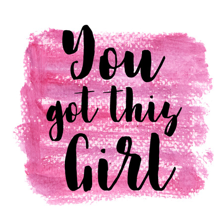 You got this girl. Inspiring Creative Motivation Quote Poster Template. Typography Banner Design Concept On Grunge Texture Rough Background. Vector illustration 向量圖像