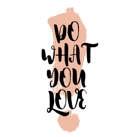 Do what you love. Inspiring Creative Motivation Quote Poster Template. Vector Typography Banner Design Concept On Grunge Texture Rough Background. Vector illustration Foto de archivo - 124960848