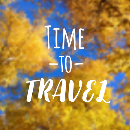 Yellow leaves trees and blue sky vector blurred background with text design. Travel quote. Vector illustration.