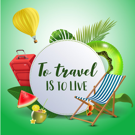 To travel is to live. Inspirational quote & motivational background. Summer design layout for advertising and social media. Realistic tropical beach design elements. Vector illustration