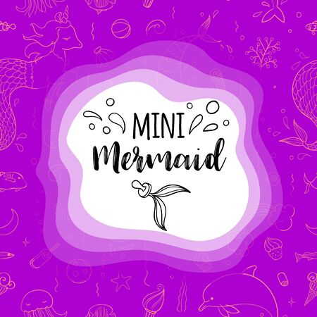 Typography design Mini mermaid. Seamless pattern with fantasy doodles of mermaid theme. Decorative background for kids girl textile.