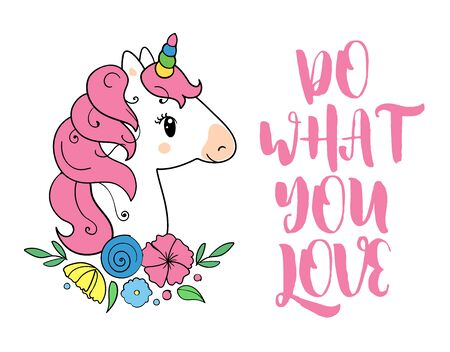 Do what you love. Vector magic inspirational quote. Motivational lettering with unicorn.