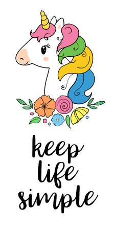 Keep life simple. Vector magic inspirational quote. Motivational lettering with unicorn.