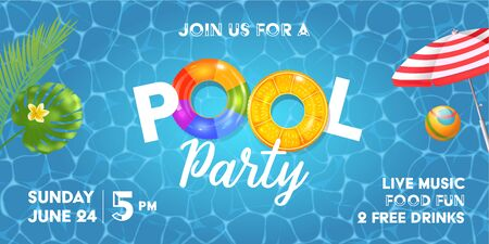Pool party poster template. Background with pool surface, palm leaves, beach umbrella and rubber ball. Realistic inflatable rainbow and orange rings. Vector illustration of invitation to nightclub. Vettoriali