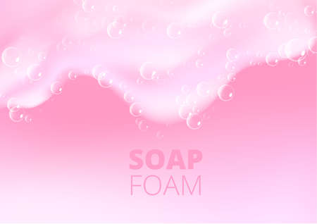 Beautiful light background with Bath pink foam and designed text. Shampoo bubbles texture. Sparkling pink shampoo and bath lather. Vector realistic illustration.