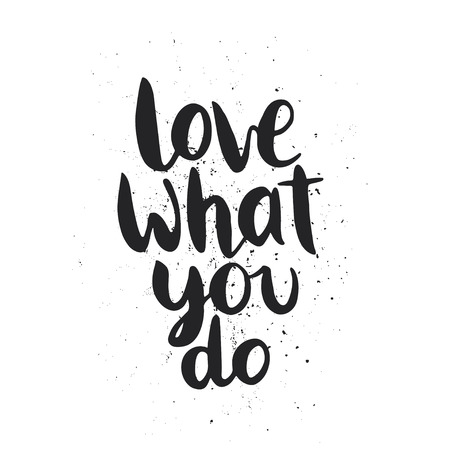 Quote love what you do hand drawn typography poster for greeting love what you do hand drawn typography poster for greeting cards m4hsunfo