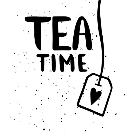 Quote. Tea time. Hand drawn typography poster. For greeting cards, Valentine day, wedding, posters, prints or home decorations.Vector illustration Reklamní fotografie - 54860827