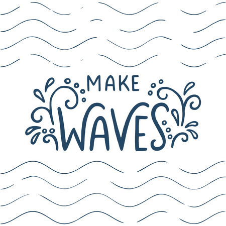 Quote make waves hand drawn typography poster for greeting make waves hand drawn typography poster for greeting cards posters m4hsunfo