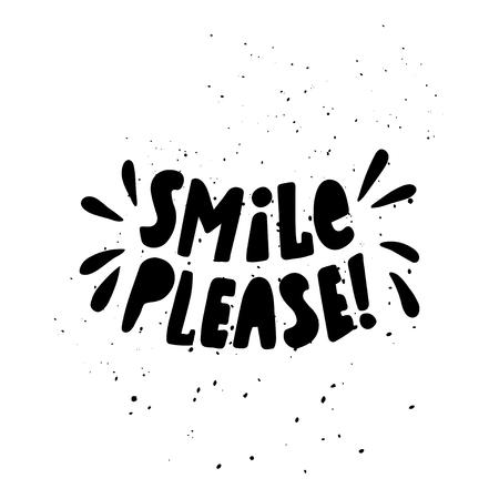 smile please: Vector illustration with Lettering. Smile please Illustration