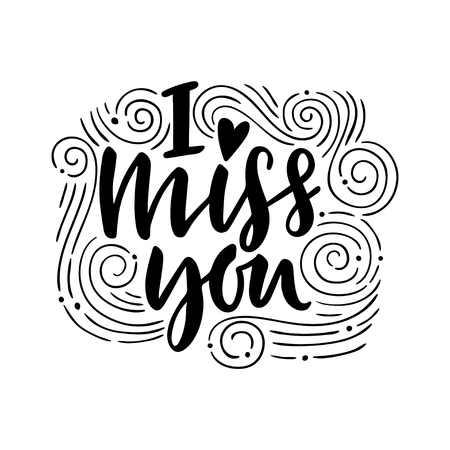 I miss you. Hand drawn vintage illustration with hand-lettering. This illustration can be used as a greeting card for Valentines day or wedding.