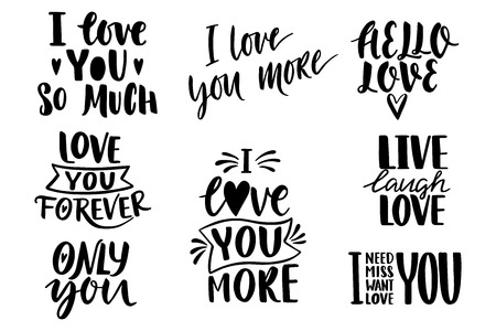 Quotes. Valentine lettering love collection. Hand drawn lettering with beautiful text about love. Perfect for valentine day, wedding, birthday card, stamp.