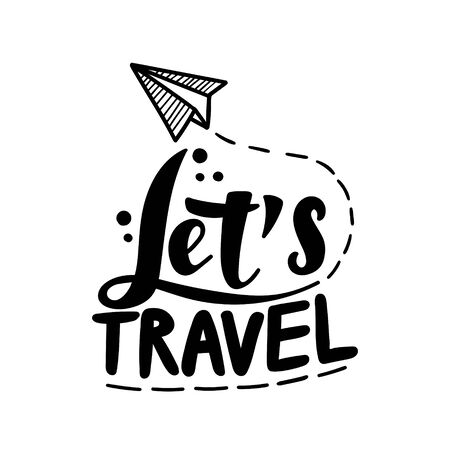 Travel life style inspiration quotes lettering. Vettoriali