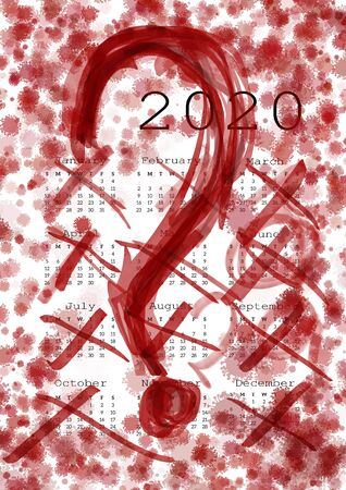 Calendar 2020. Coronavirus pandemic and lock down. Dates and months crossed out with red marker