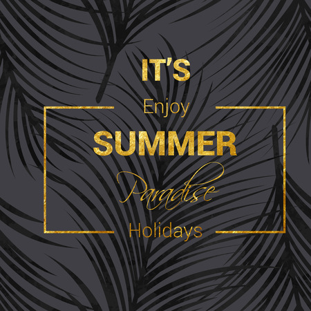Vector illustration of summer poster with golden lettering. Seamless palm leaf pattern