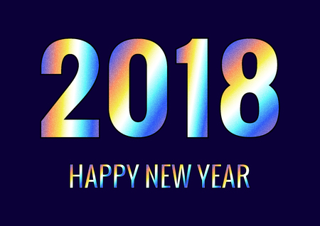 2018 Happy New Year. Holographic inscription. Gradient colors.