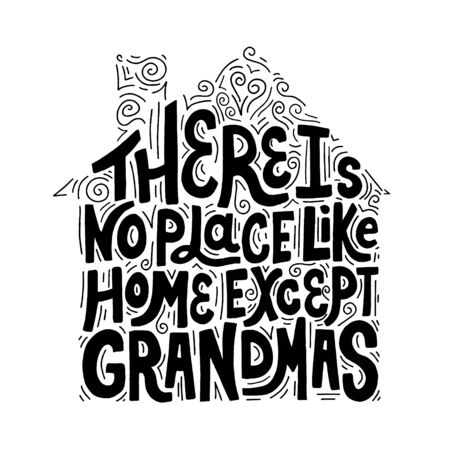 There is no place like home quote. Hand drawn vector lettering with abctract decoration. Design element for t shirt, cup, bag, card