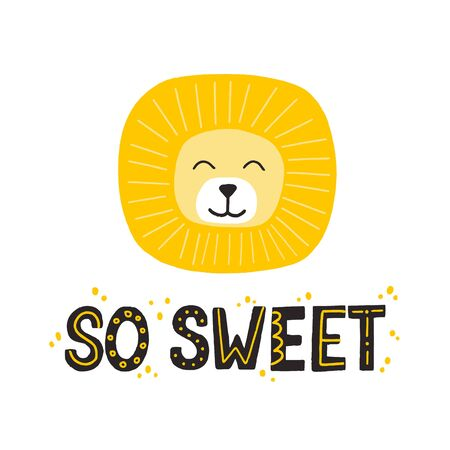 Cute yellow lion and so sweet slogan. Hand drawn vector illustration and lettering for newborn poster or t shirt design  イラスト・ベクター素材