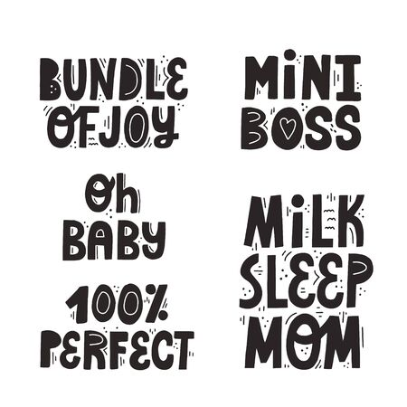 Set of different isolated newborn quotes. Hand drawn vector lettering for newborn textile and cards design.