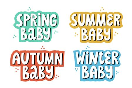 Winter, summer, spring, autumn baby lettering with colorful background. Hand drawn vector quotes for newborn textile and card design.