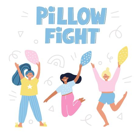 Pillow fight quote. Girls with pillows. Hand drawn vector cartoon illustration for card, poster, t shirt. Pajama party. Vector Illustration