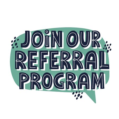 Join our referral program quote. HAnd drawn vector lettering for banner, poster, card, flyer. Referral program, viral marketing concept.