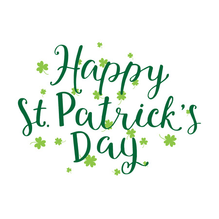 patricks: Hand written lettering of Happy St. Patricks Day. Quote for holidays card, decoration, party, poster Illustration