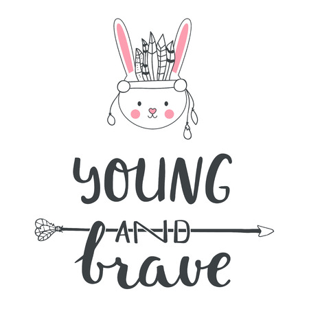 indian brave: Vector illustration hand drawn of rabbit in Indian headband with feathers. Lettering. Young and brave. Card for design children party, postern for room.