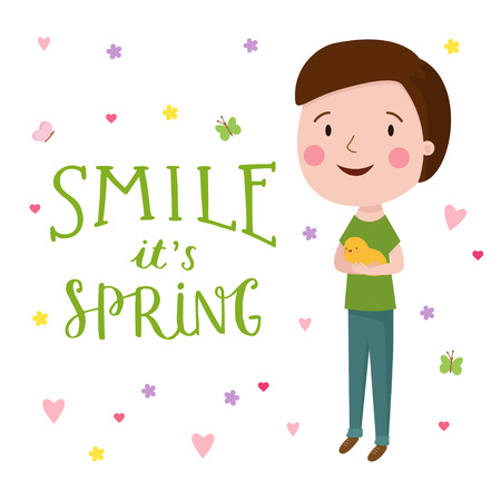 Cute vector illustration of young boy with chicken on hands. Trendy illustration young boy for different design. Lettering sing - Smile it is Spring.