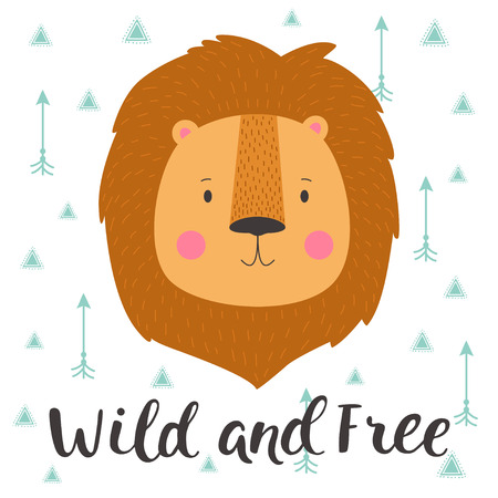 Illustration of cute lion in geometric background with arrows. Wild and free. Hand drawn lettering. Poster for the childrens room. Çizim