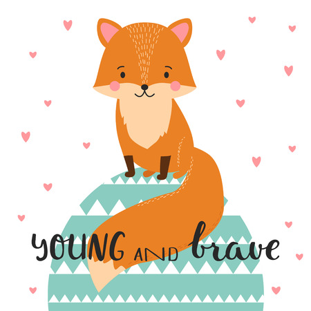 Illustration of cute fox in geometric background. Young and brave. Hand drawn lettering. Poster for the childrens room.