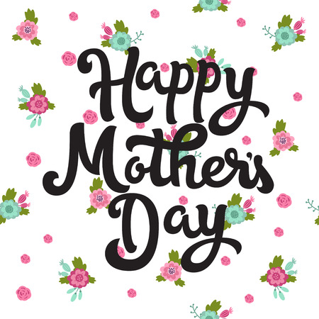 Happy Mothers Day. Vector illustration greeting card with pattern of flowers. Card for Mothers day.