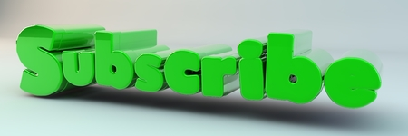 3d render, 3d image. The voluminous text Subscribe.