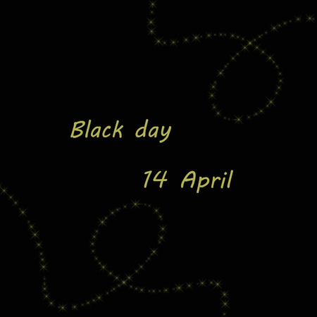 unofficial: Black Day is an unofficial holiday observed on April 14 each year. It is mostly observed in South Korea by singles.