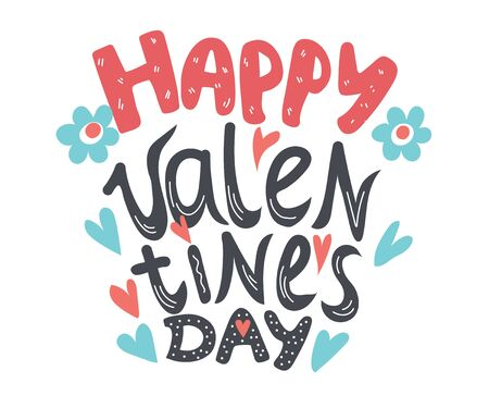 Happy Valentines Day hand written lettering on holiday greeting card template. Typographical background with romantic inscription for All Lovers day celebration. Vector illustration isolated.