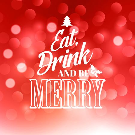 drink: Christmas  text  design on bokeh background. Illustration
